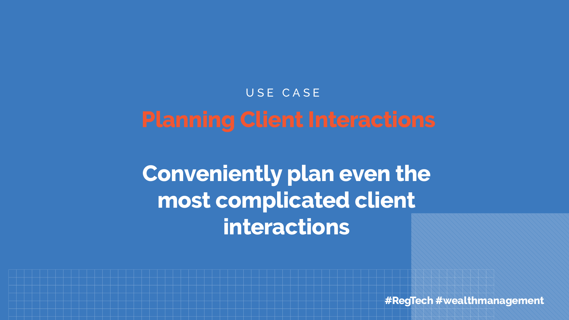 Client Interaction Planning