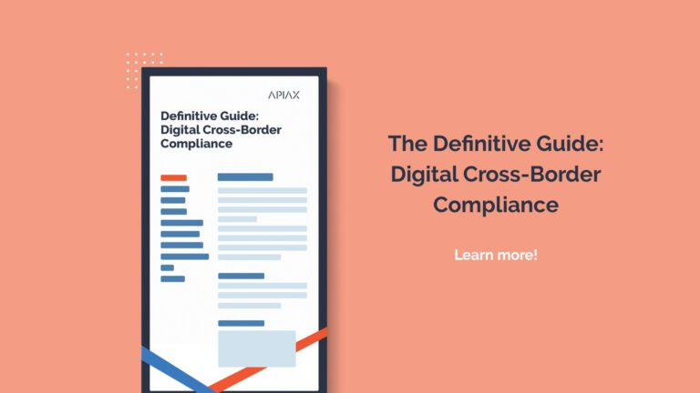 The Definitive Guide for Digital Cross-Border Compliance