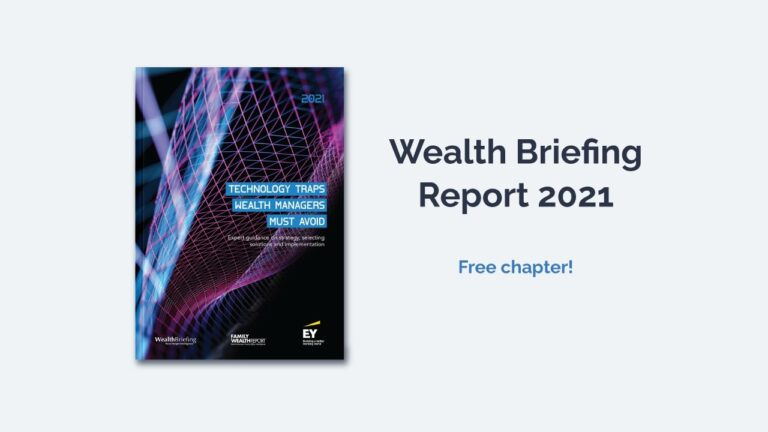 Wealth Briefing Report 2021